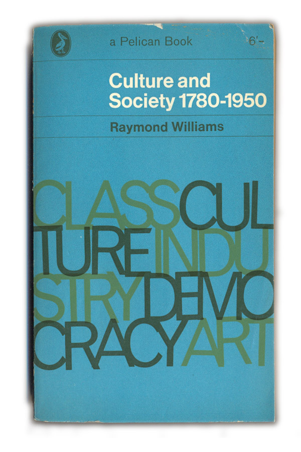 culture by raymond williams 'popular' as defined by raymond williams in keywords: a vocabulary of culture and society (london, 1976: fontana), pp 198-199.